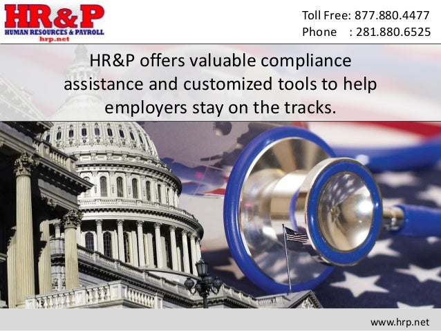 Toll Free: 877.880.4477 Phone : 281.880.6525 HR&P offers valuable compliance assistance and customized tools to help emplo...