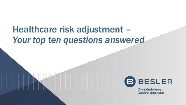 Healthcare risk adjustment – Your top ten questions answered