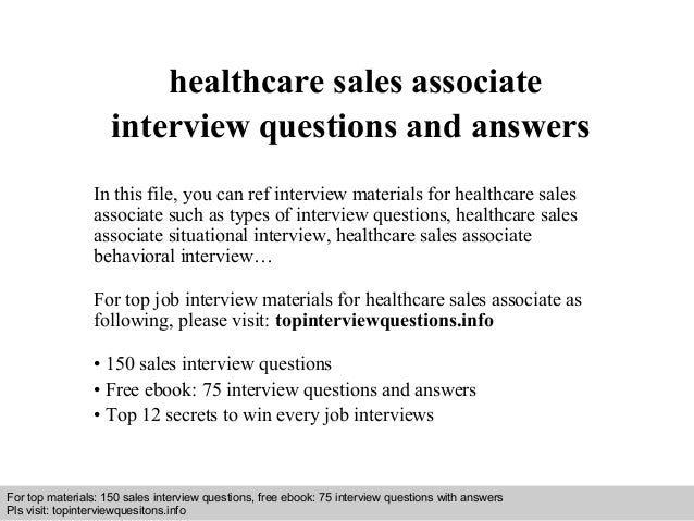 Healthcare sales associate interview questions and answers