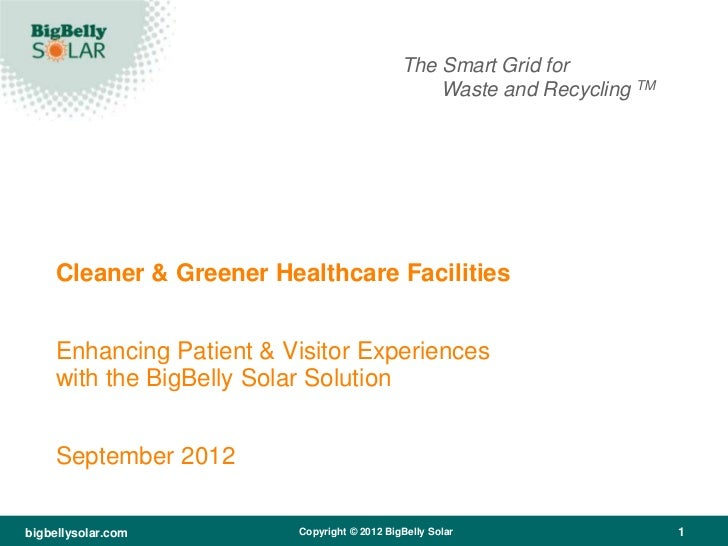 The Smart Grid for                                                  Waste and Recycling TM     Cleaner & Greener Healthcar...
