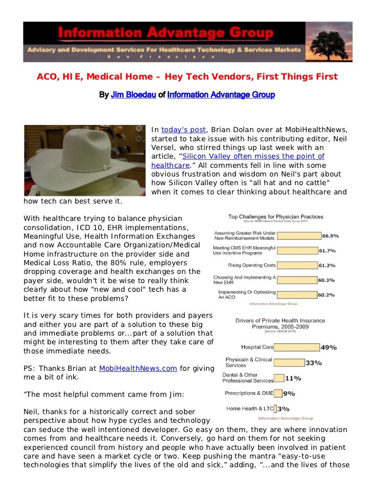 ACO, HIE, Medical Home – Hey Tech Vendors, First Things First                     By Jim Bloedau of Information Advantage ...
