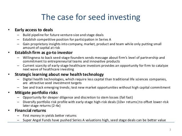 Healthcare seed fund strategy  Slide 3