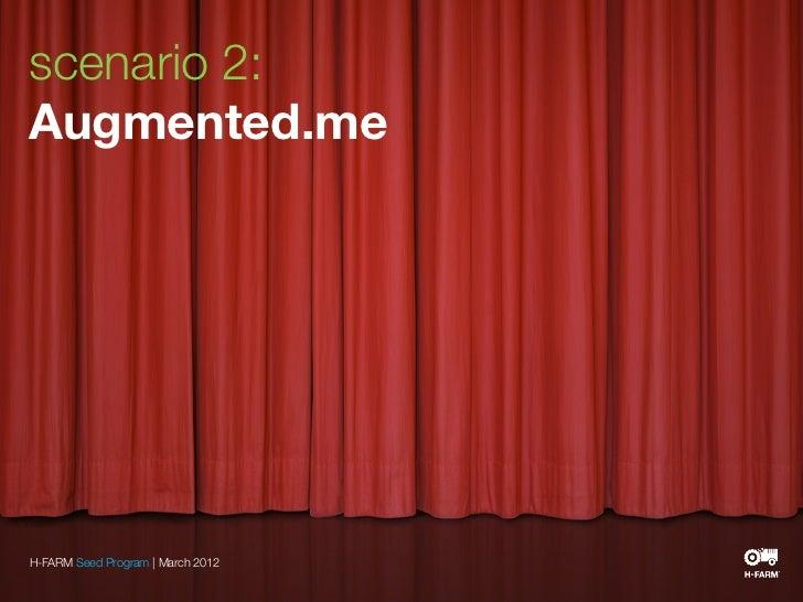 scenario 2:Augmented.meH-FARM Seed Program   March 2012