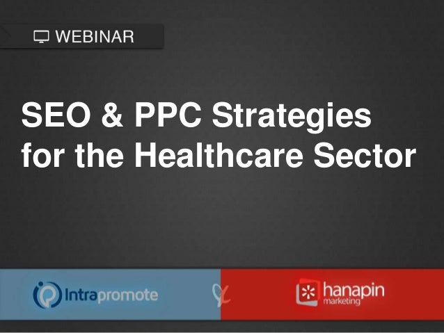SEO & PPC Strategies for the Healthcare Sector