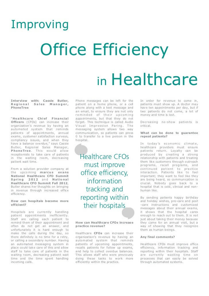 Improving                    Office Efficiency                                                        in        Healthcare...