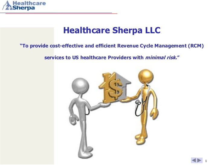 """Healthcare Sherpa LLC""""To provide cost-effective and efficient Revenue Cycle Management (RCM)         services to US health..."""