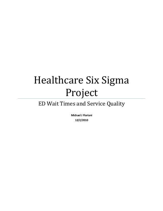 Healthcare Six Sigma Project