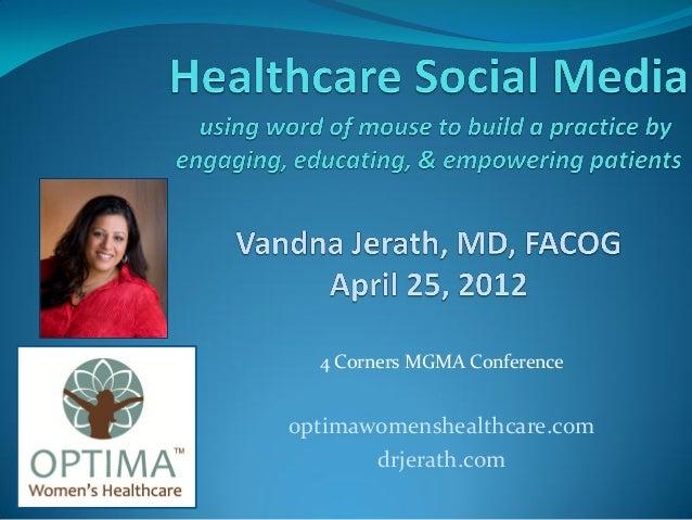 4 Corners MGMA Conference optimawomenshealthcare.com drjerath.com