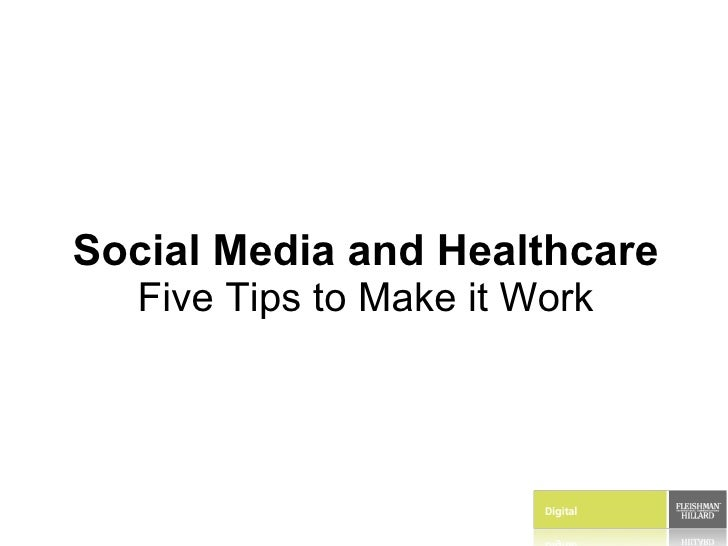 Social Media and Healthcare Five Tips to Make it Work