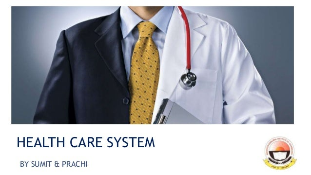 HEALTH CARE SYSTEM BY SUMIT & PRACHI