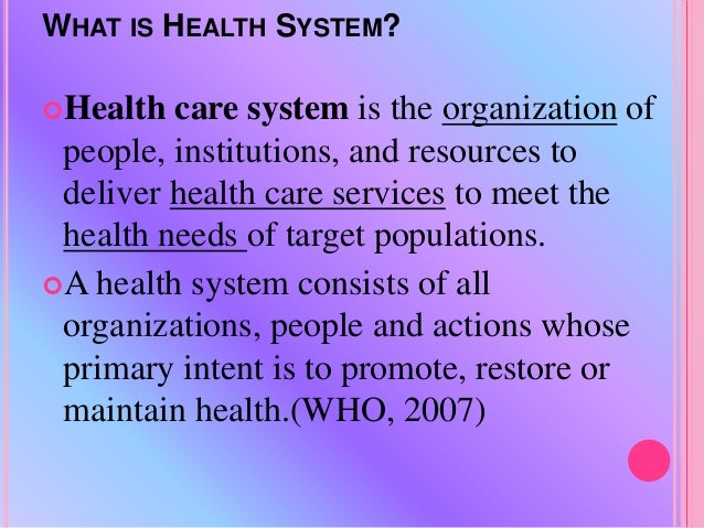 Healthcare system and leadership
