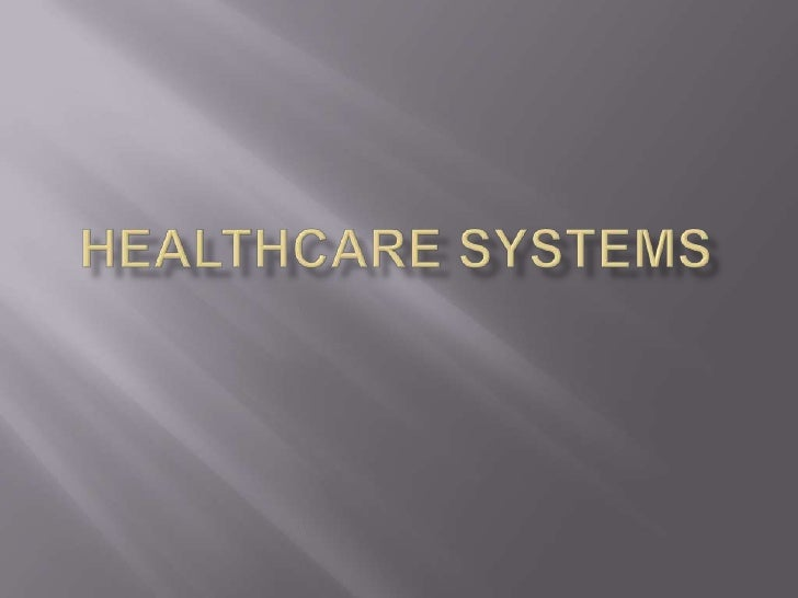 Healthcare Systems<br />