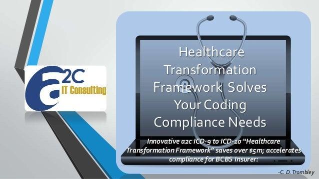 Healthcare Transformation Framework Solves Coding Compliance Needs