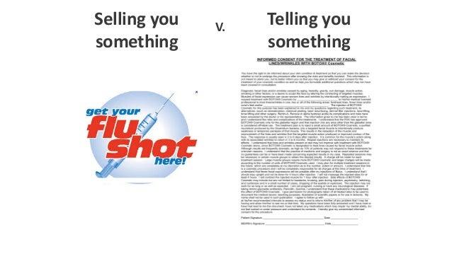 V. Telling you something Selling you something