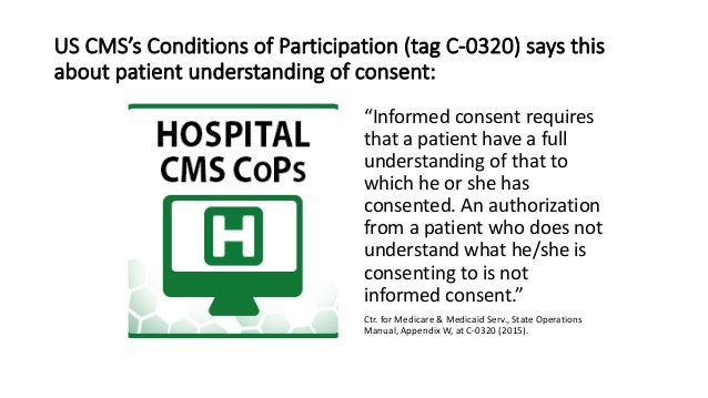 """The Joint Commission cares about clear communication """"Informed consent forms that are written by lawyers for lawyers do no..."""