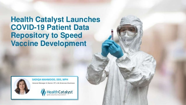 Health Catalyst Launches COVID-19 Patient Data Repository to Speed Vaccine Development