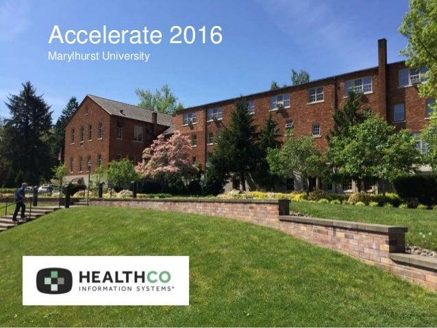 Accelerate 2016 Marylhurst University