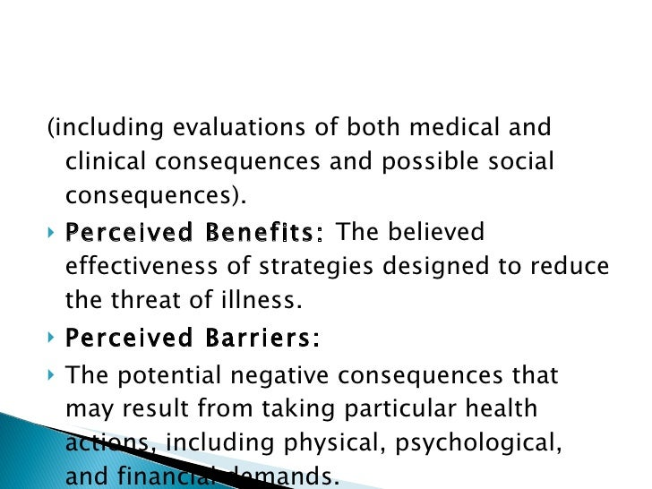 <ul><li>(including evaluations of both medical and clinical consequences and possible social consequences). </li></ul><ul>...