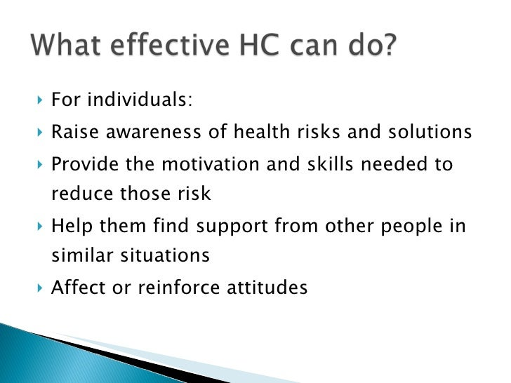 <ul><li>For individuals: </li></ul><ul><li>Raise awareness of health risks and solutions </li></ul><ul><li>Provide the mot...