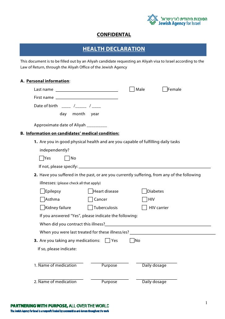 CONFIDENTAL                                         HEALTH DECLARATION This document is to be filled out by an Aliyah cand...