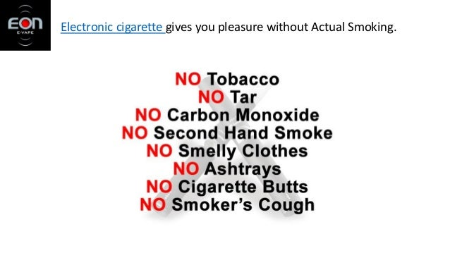 Electronic cigarette gives you pleasure without Actual Smoking.