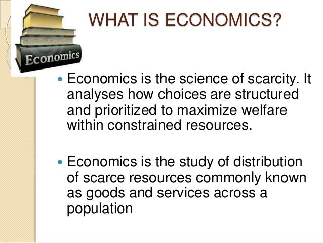 economics as a science of scarcity was formulated by