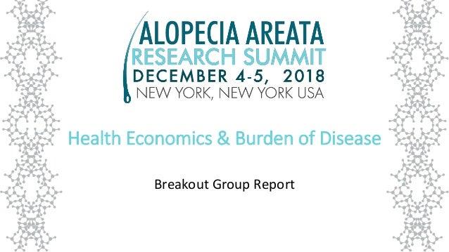 Health Economics & Burden of Disease Breakout Group Report