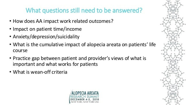What questions still need to be answered? • How does AA impact work related outcomes? • Impact on patient time/income • An...