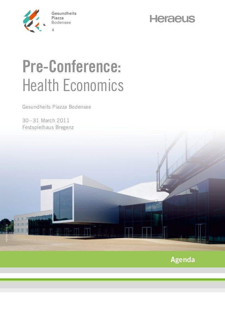 Pre-Conference:                  Health Economics                  Gesundheits Piazza Bodensee                  30 – 31 Ma...