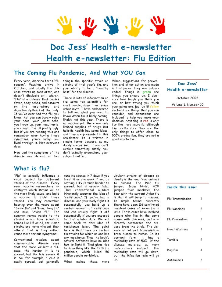 Doc Jess' Health e-newsletter                       Health e-newsletter: Flu Edition The Coming Flu Pandemic, And What YOU...