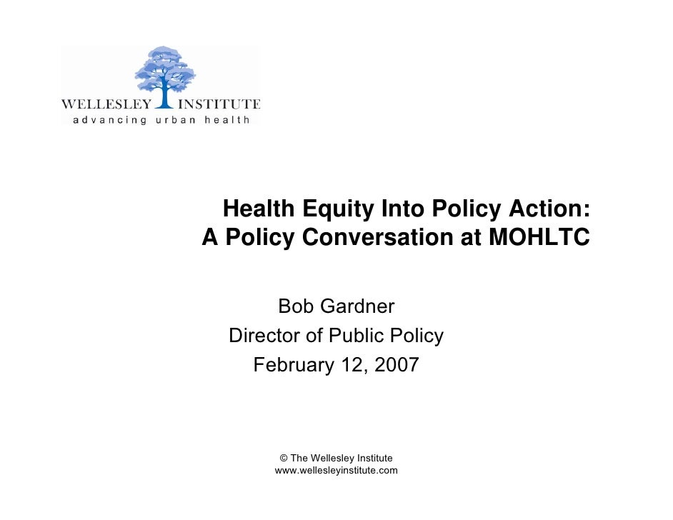 Health Equity Into Policy Action: A Policy Conversation at MOHLTC         Bob Gardner   Director of Public Policy      Feb...