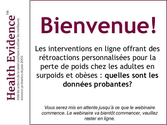 Bienvenue! Les interventions en ligne offrant des rétroactions personnalisées pour la perte de poids chez les adultes en s...