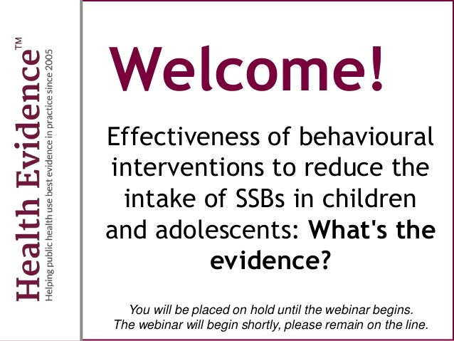 Welcome! Effectiveness of behavioural interventions to reduce the intake of SSBs in children and adolescents: What's the e...