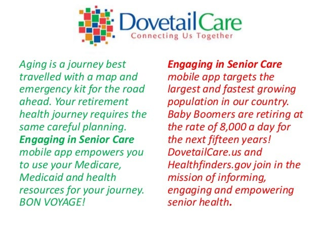 Aging is a journey best       Engaging in Senior Caretravelled with a map and      mobile app targets theemergency kit for...