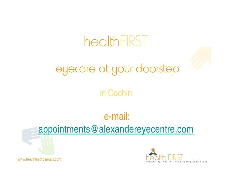 healthFIRST                         eyecare at your doorstep                                  in Cochin                   ...