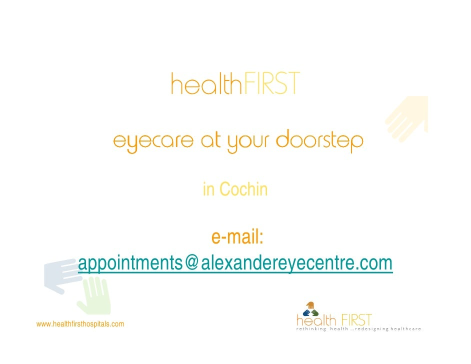 healthFIRST                         eyecare at your doorstep                                  in Cochin                   ...