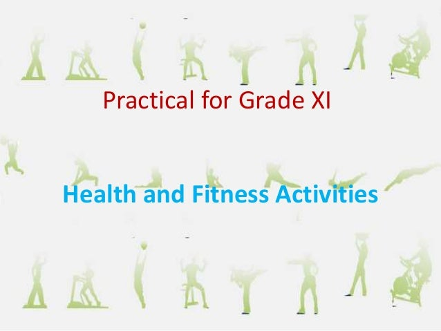 Health and Fitness Activities Practical for Grade XI