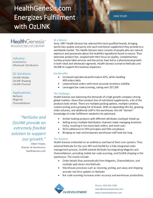 "Phone: 508-366-1969 sales@ozdevelopment.com www.ozdevelopment.com CASE STUDY ""NetSuite and OzLINK provide an extremely fle..."
