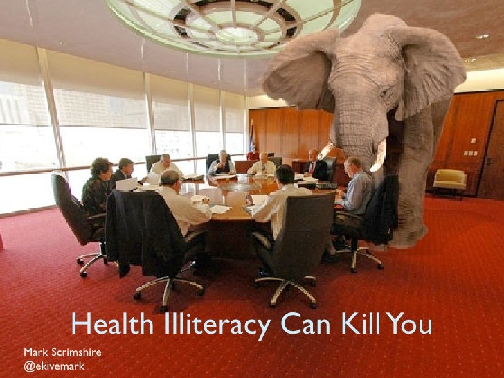 Health Illiteracy Can Kill You Mark Scrimshire @ekivemark