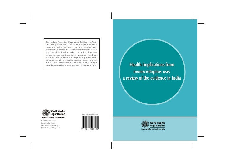 Health implications from      monocrotophos use:a review of the evidence in India