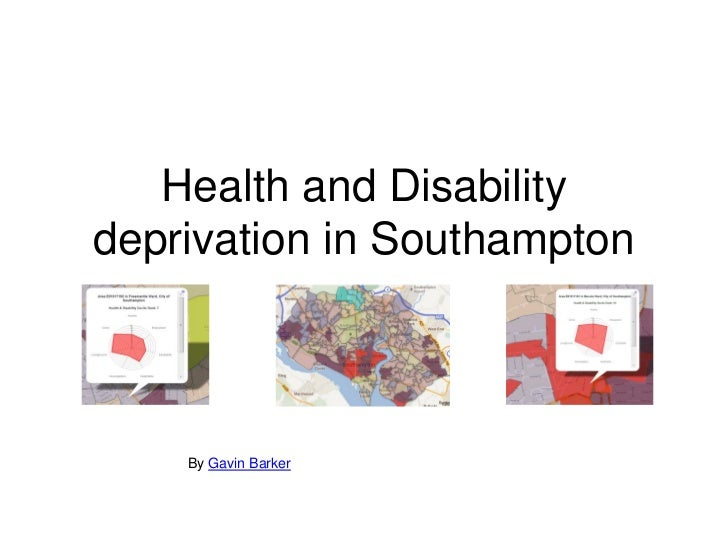 Health and Disabilitydeprivation in Southampton    By Gavin Barker