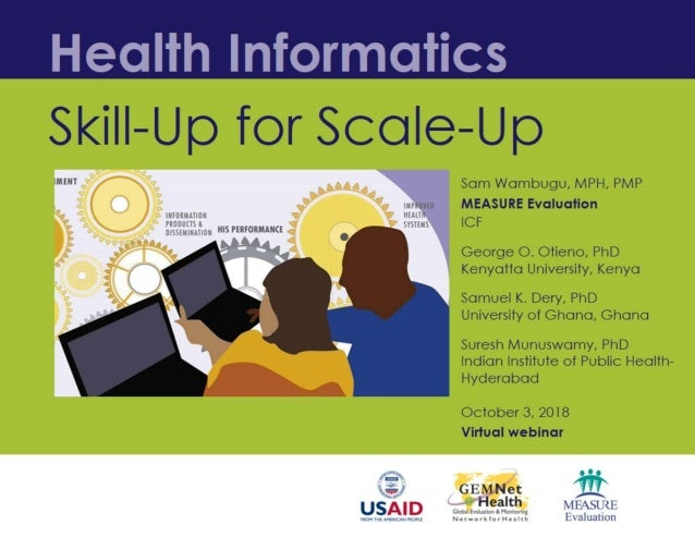 Health Informatics: Skill up for Scale up