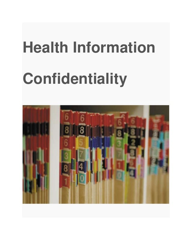 Health Information Confidentiality