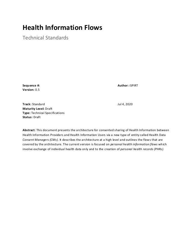 Health Information Flows Technical Standards Sequence #: Version: 0.5 Author: iSPIRT Track: Standard Maturity Level: D...