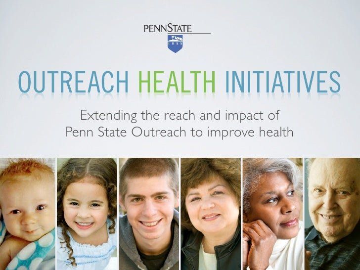 Extending the reach and impact of Penn State Outreach to improve health