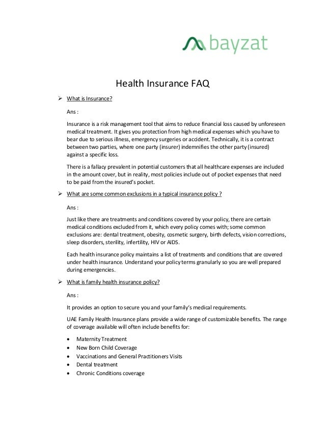Health Insurance FAQ  What is Insurance? Ans : Insurance is a risk management tool that aims to reduce financial loss cau...