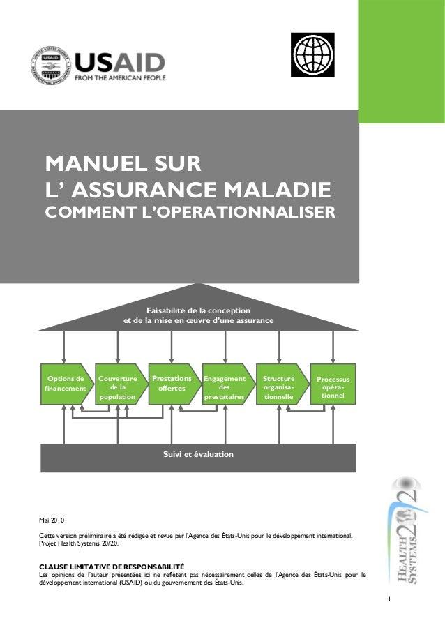 1 Faisabilité de la conception et de la mise en œuvre d'une assurance Suivi et évaluation Options de financement Prestatio...