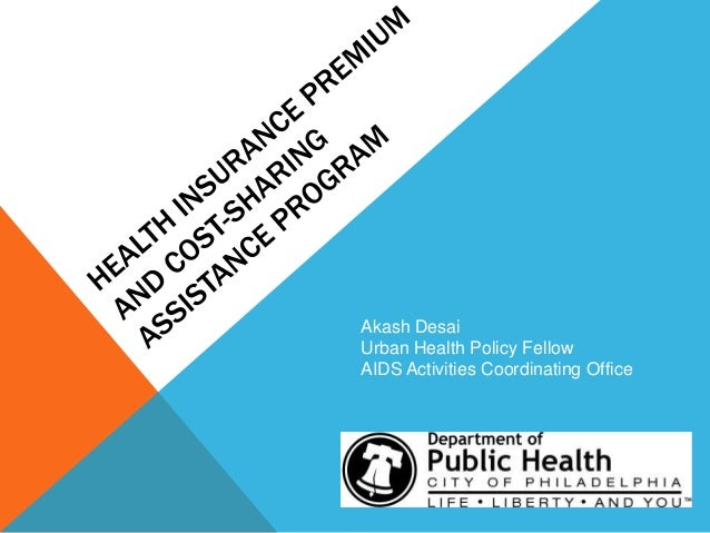 Akash Desai Urban Health Policy Fellow AIDS Activities Coordinating Office