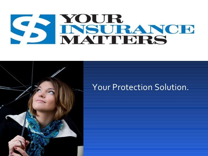 Your Protection Solution.