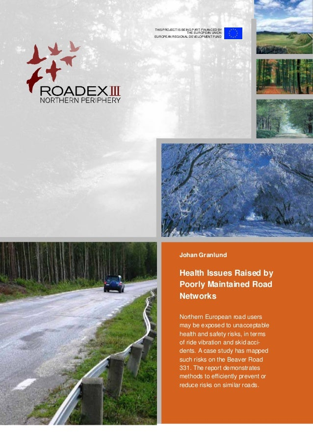 Johan Granlund Health Issues Raised by Poorly Maintained Road Networks Northern European road users may be exposed to unac...
